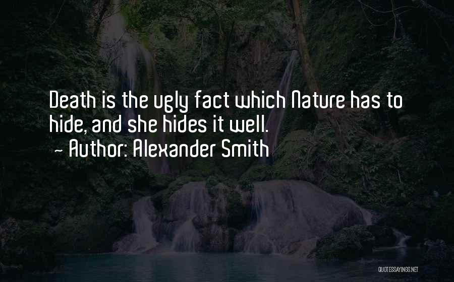 Alexander Smith Quotes 1014629