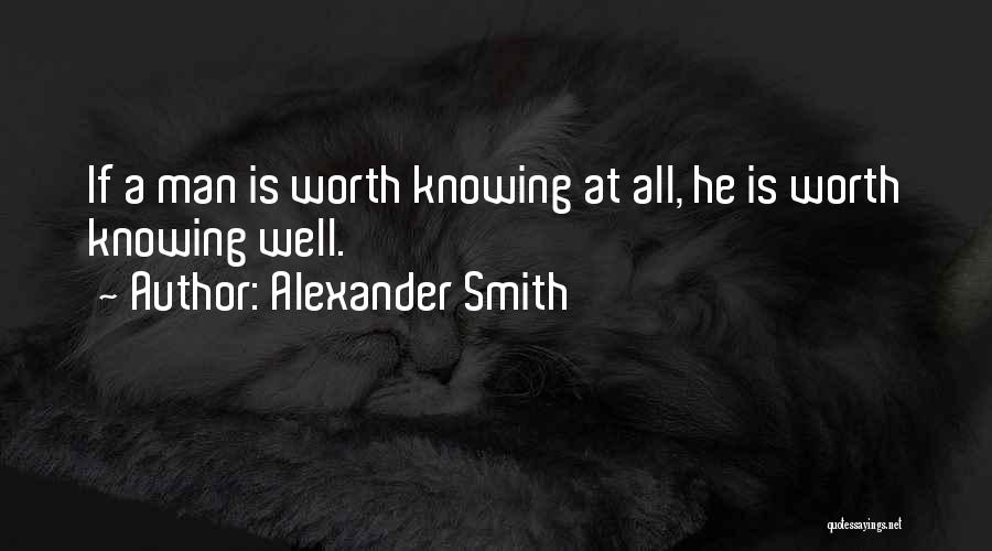 Alexander Smith Quotes 1087073