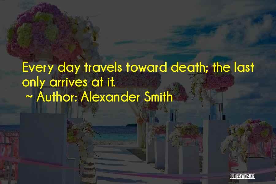 Alexander Smith Quotes 117050