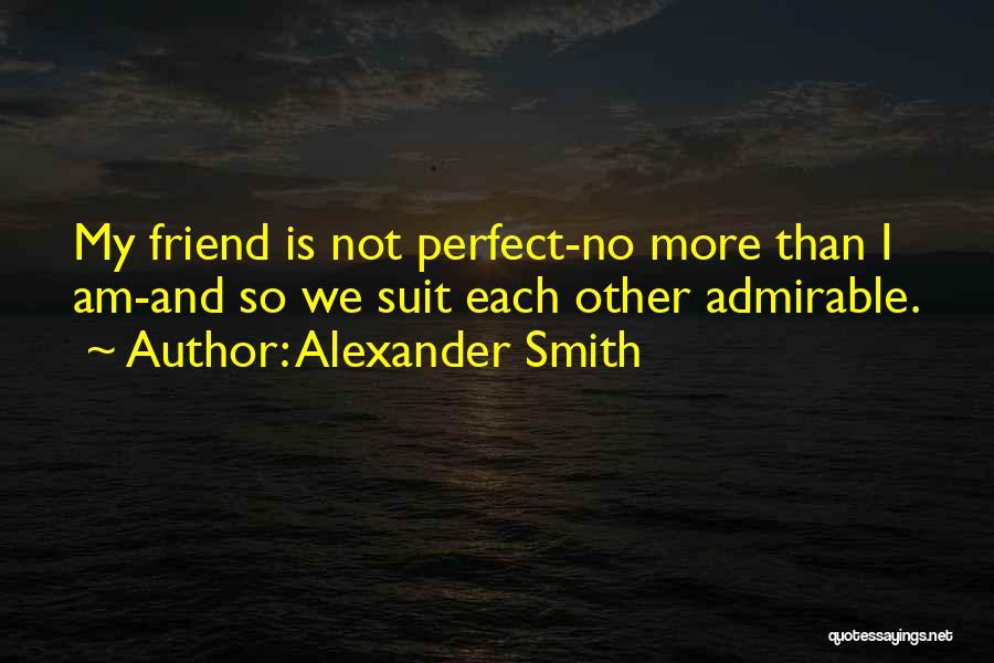 Alexander Smith Quotes 1263192