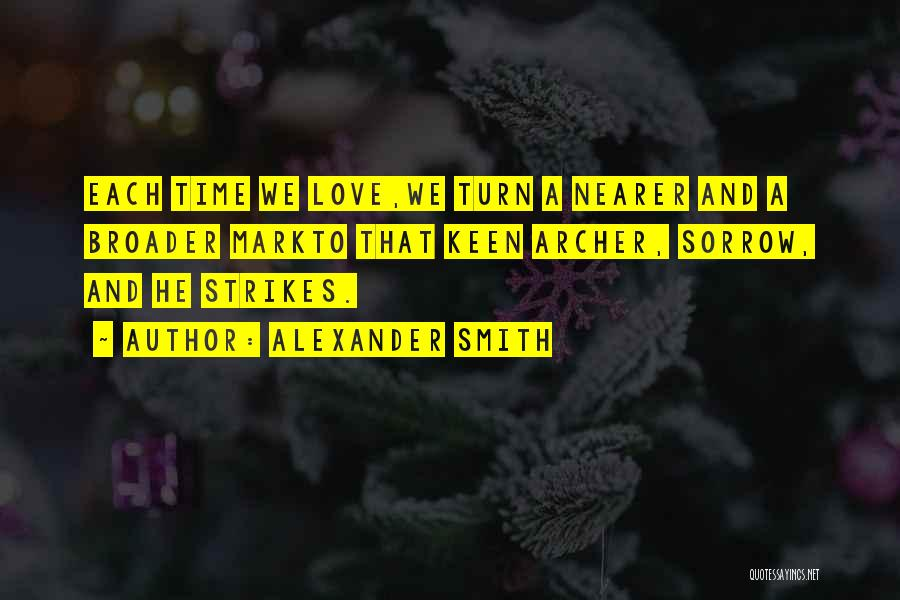 Alexander Smith Quotes 1282302