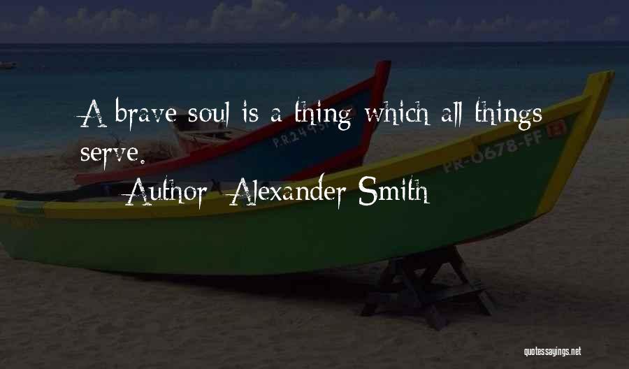 Alexander Smith Quotes 1359371