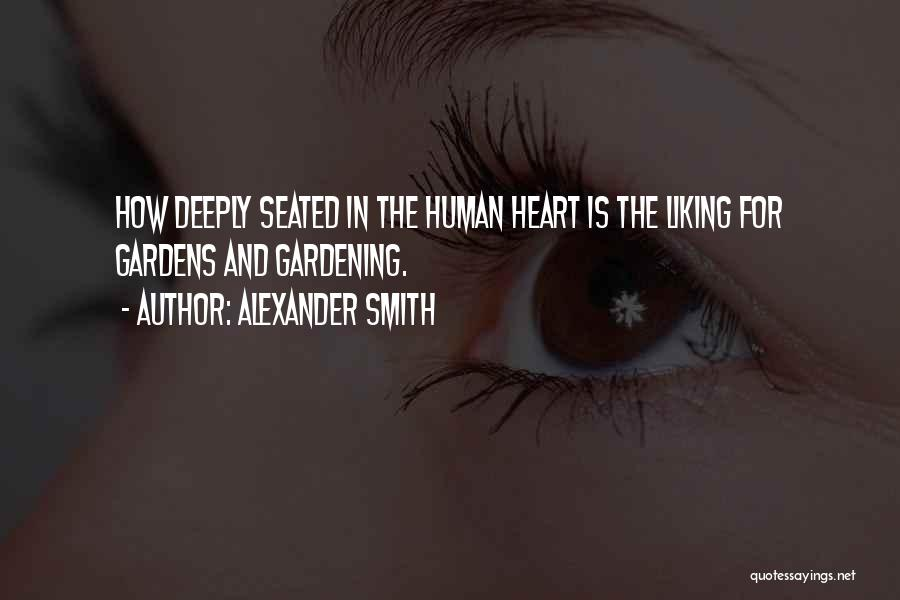 Alexander Smith Quotes 1472497