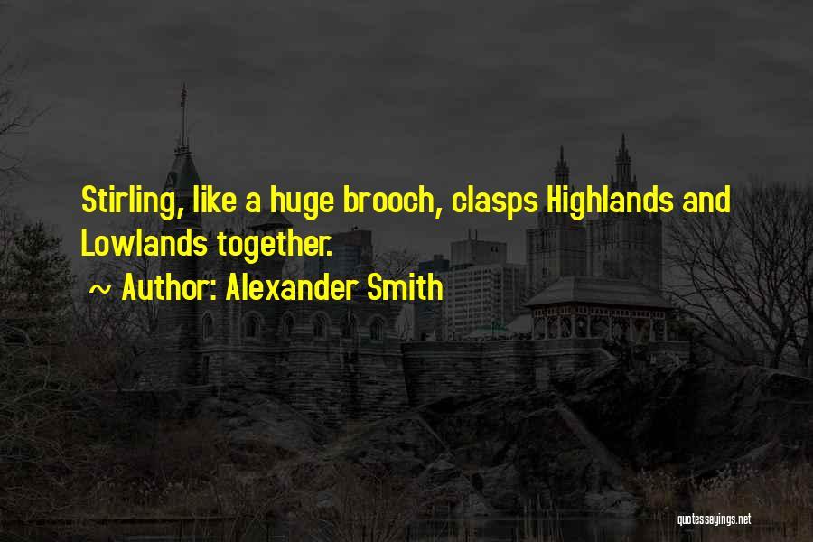 Alexander Smith Quotes 1492176