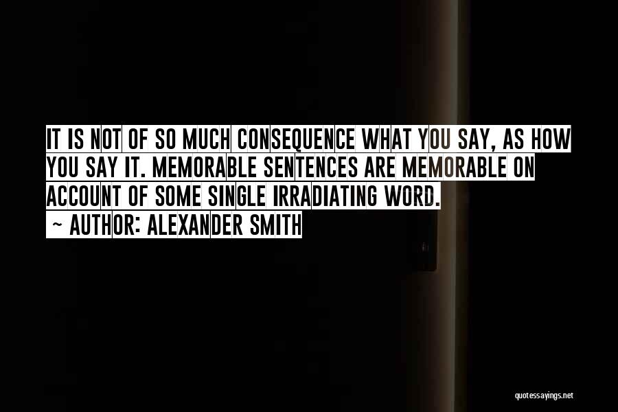 Alexander Smith Quotes 1528747