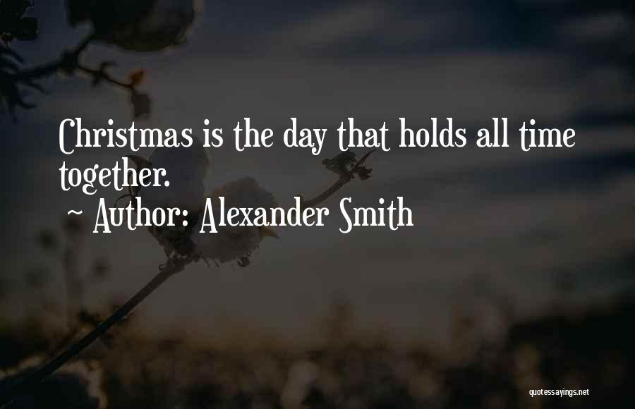 Alexander Smith Quotes 1579659