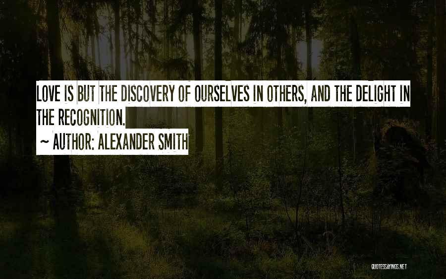 Alexander Smith Quotes 1618481