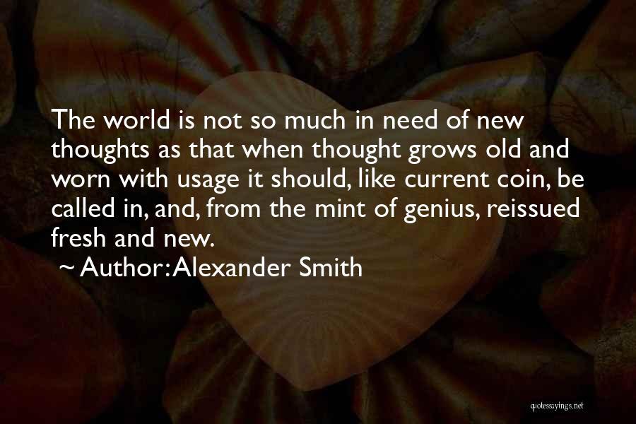 Alexander Smith Quotes 1665819