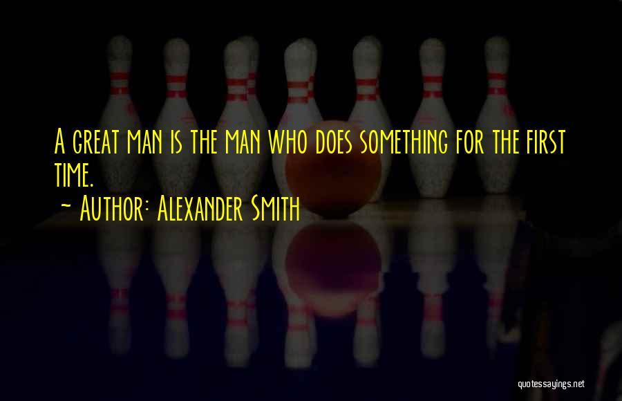 Alexander Smith Quotes 1701992
