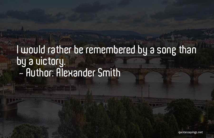 Alexander Smith Quotes 1724029