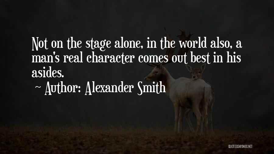 Alexander Smith Quotes 1769353