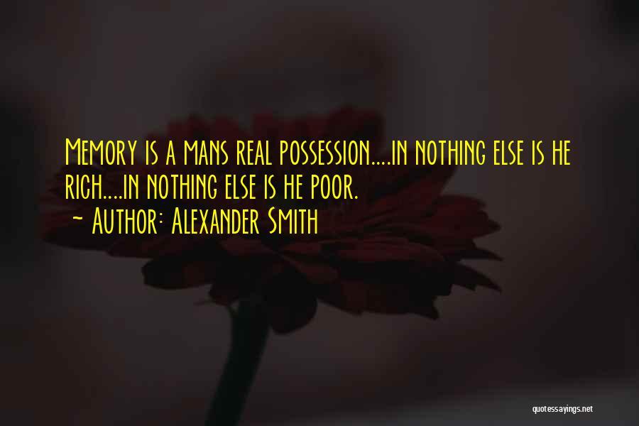 Alexander Smith Quotes 179714