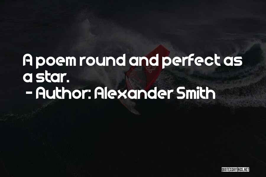 Alexander Smith Quotes 1879987