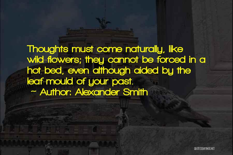 Alexander Smith Quotes 2133388