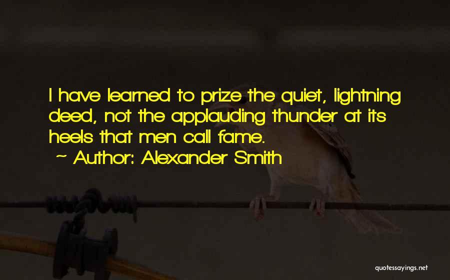 Alexander Smith Quotes 393214