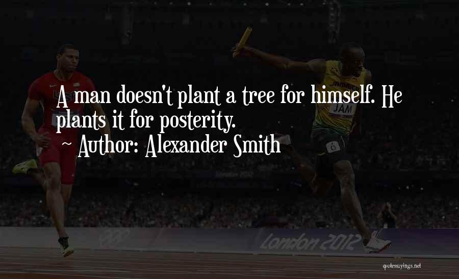 Alexander Smith Quotes 490373