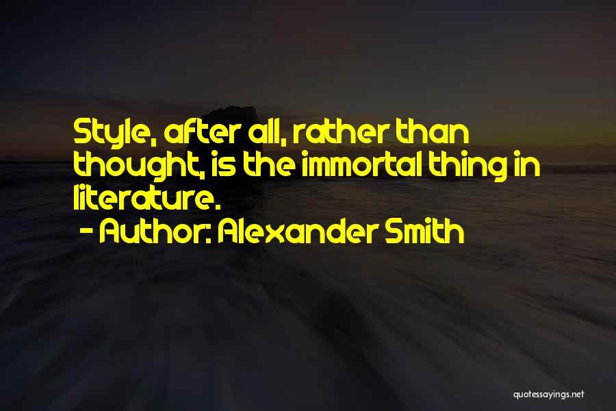 Alexander Smith Quotes 533710