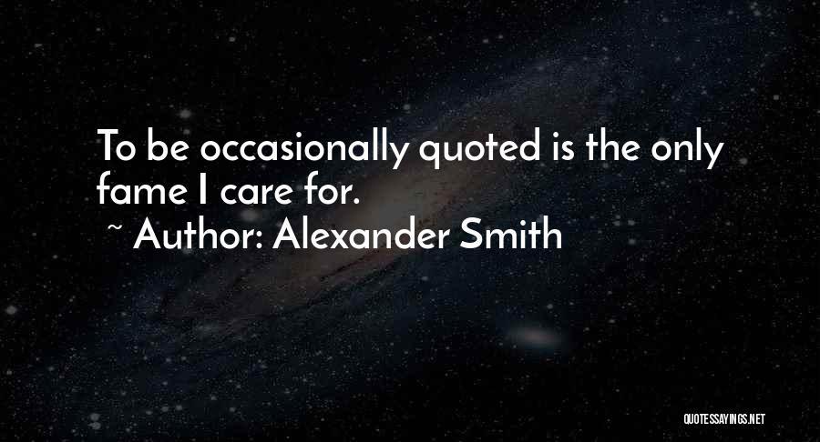 Alexander Smith Quotes 625571