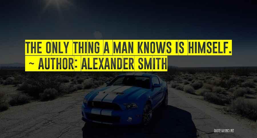 Alexander Smith Quotes 683030