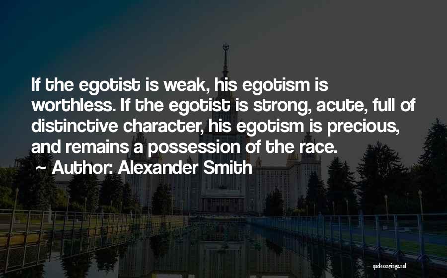 Alexander Smith Quotes 824343