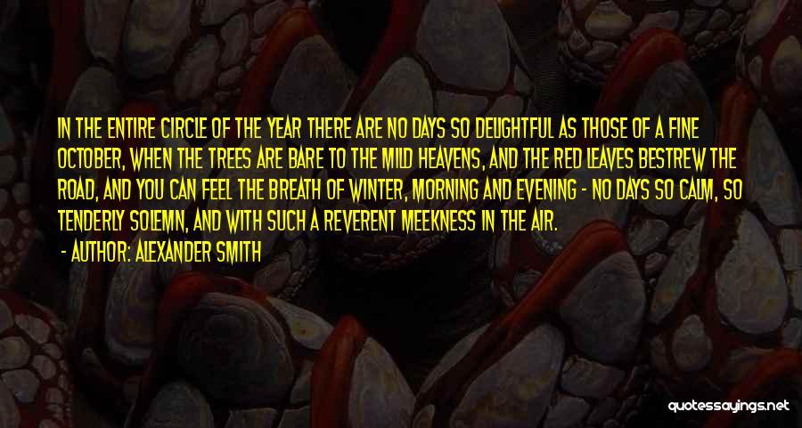 Alexander Smith Quotes 843014