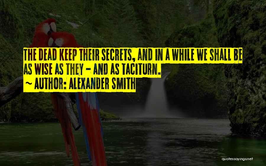 Alexander Smith Quotes 858974