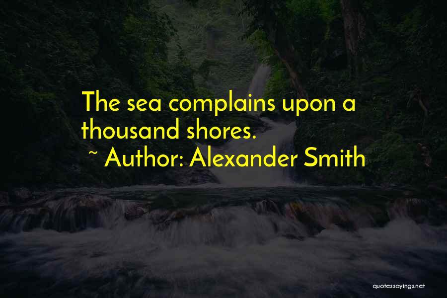 Alexander Smith Quotes 954784