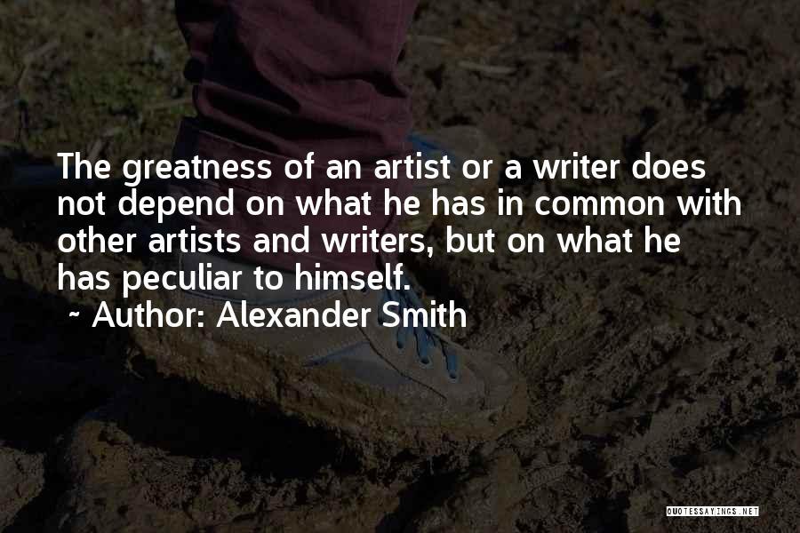 Alexander Smith Quotes 967283
