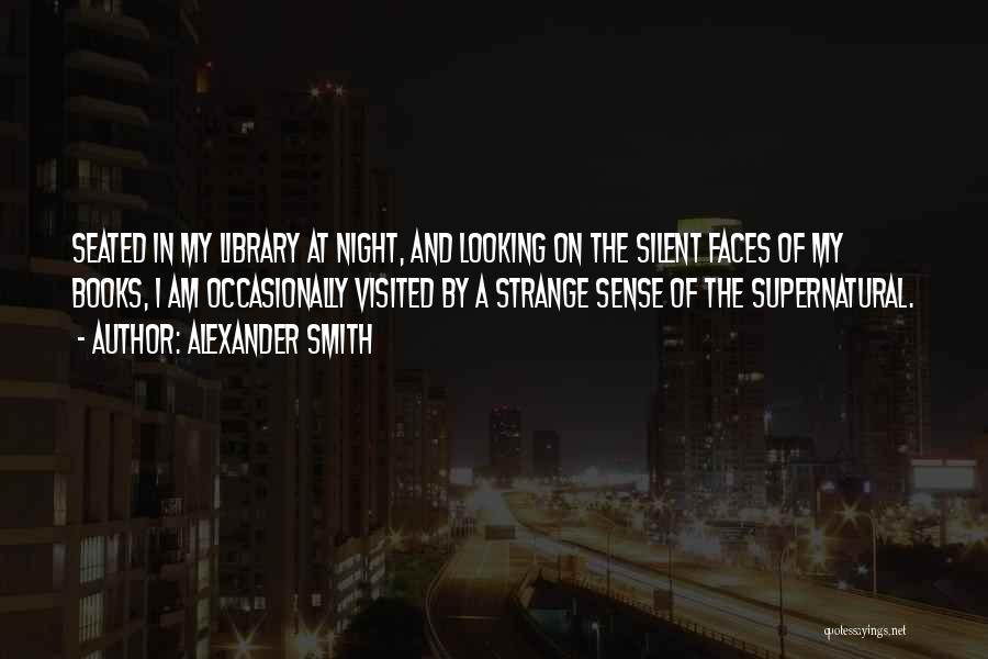 Alexander Smith Quotes 981929