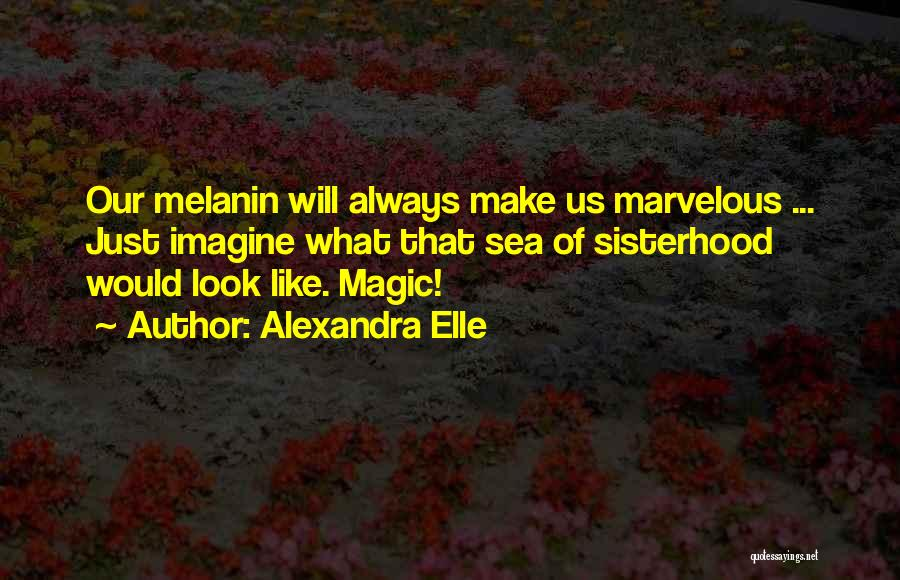 Alexandra Elle Quotes 1257103