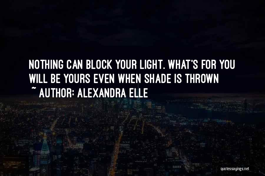 Alexandra Elle Quotes 1467102