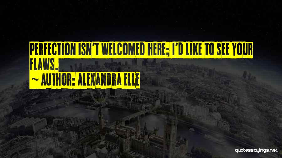Alexandra Elle Quotes 1468681