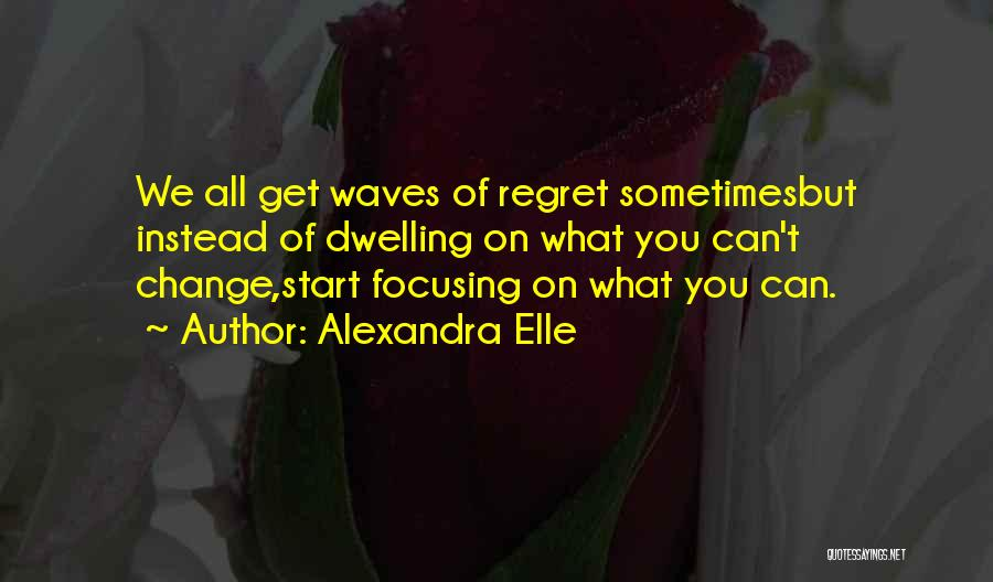 Alexandra Elle Quotes 1569181