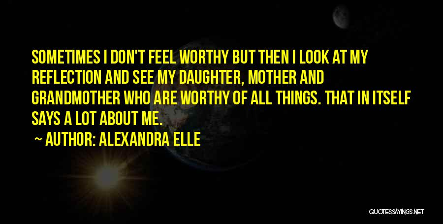 Alexandra Elle Quotes 1771767