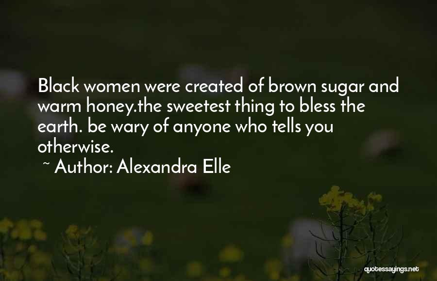 Alexandra Elle Quotes 2263274