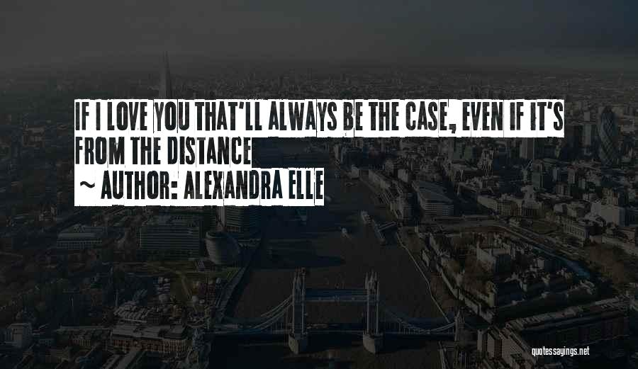 Alexandra Elle Quotes 270166