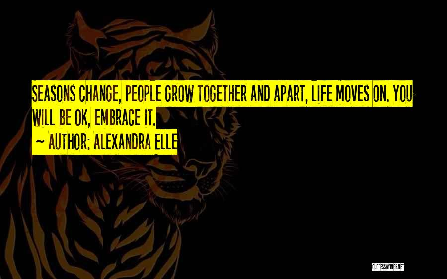 Alexandra Elle Quotes 319935