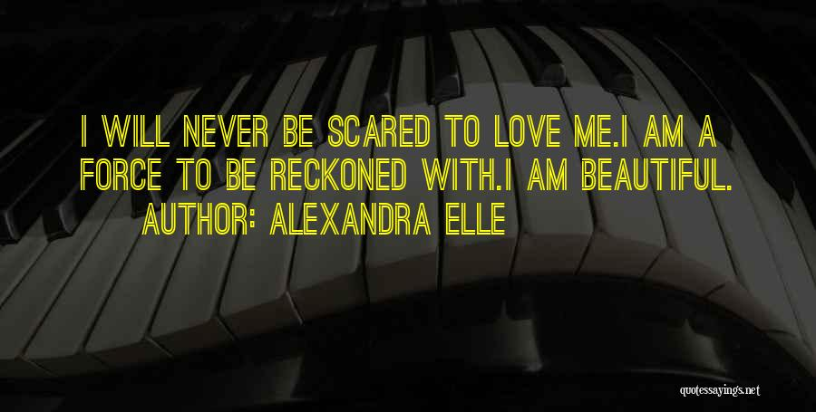 Alexandra Elle Quotes 457315