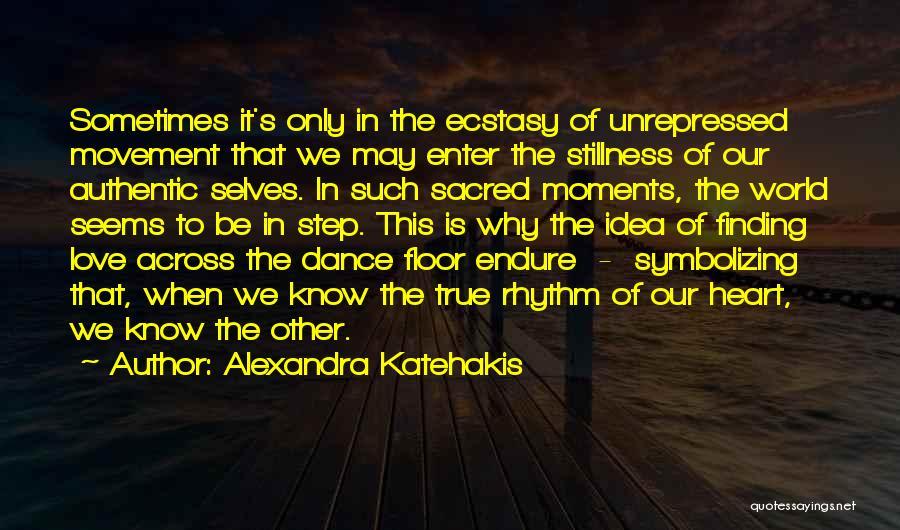 Alexandra Katehakis Quotes 1187756