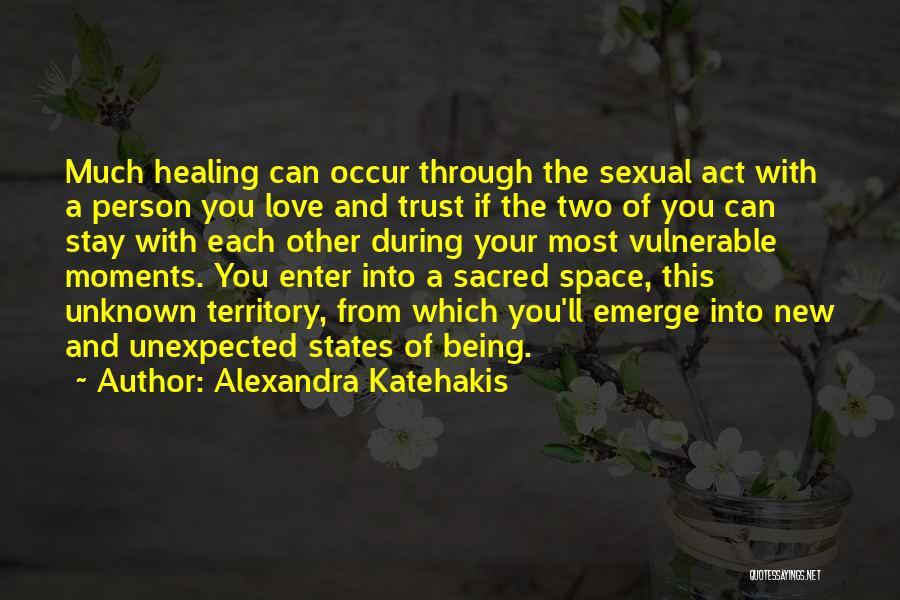 Alexandra Katehakis Quotes 1304528