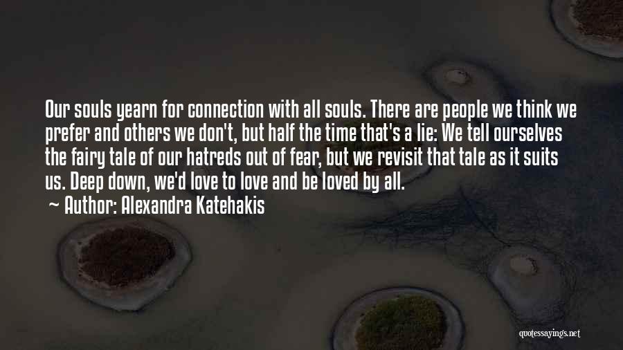Alexandra Katehakis Quotes 1334067
