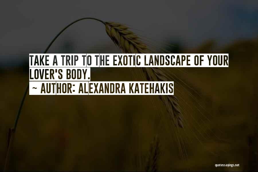 Alexandra Katehakis Quotes 1423387