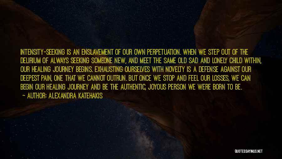 Alexandra Katehakis Quotes 1801068