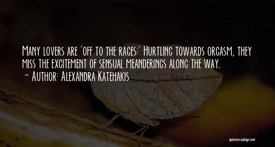 Alexandra Katehakis Quotes 2031909