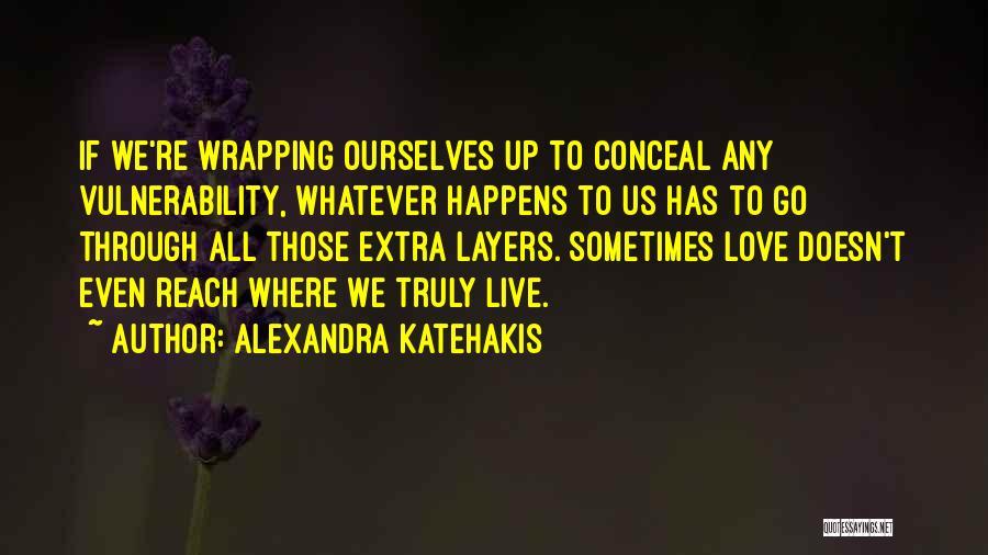 Alexandra Katehakis Quotes 224544