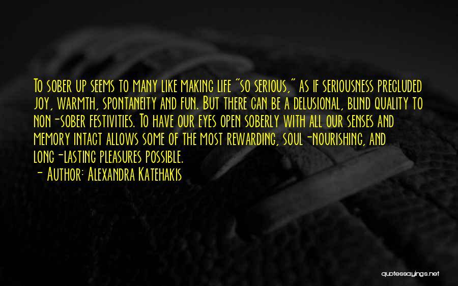 Alexandra Katehakis Quotes 330494
