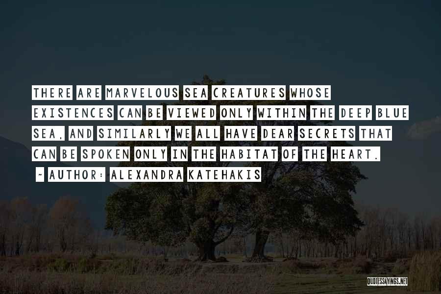 Alexandra Katehakis Quotes 781007