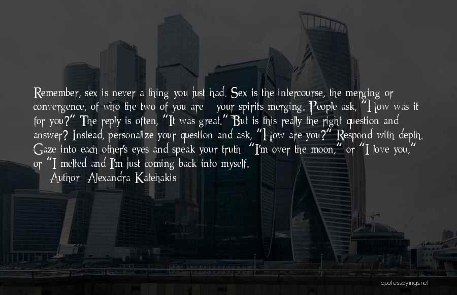 Alexandra Katehakis Quotes 863249