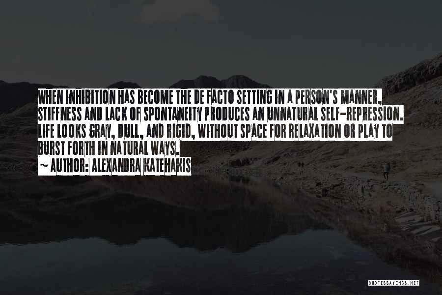 Alexandra Katehakis Quotes 963079