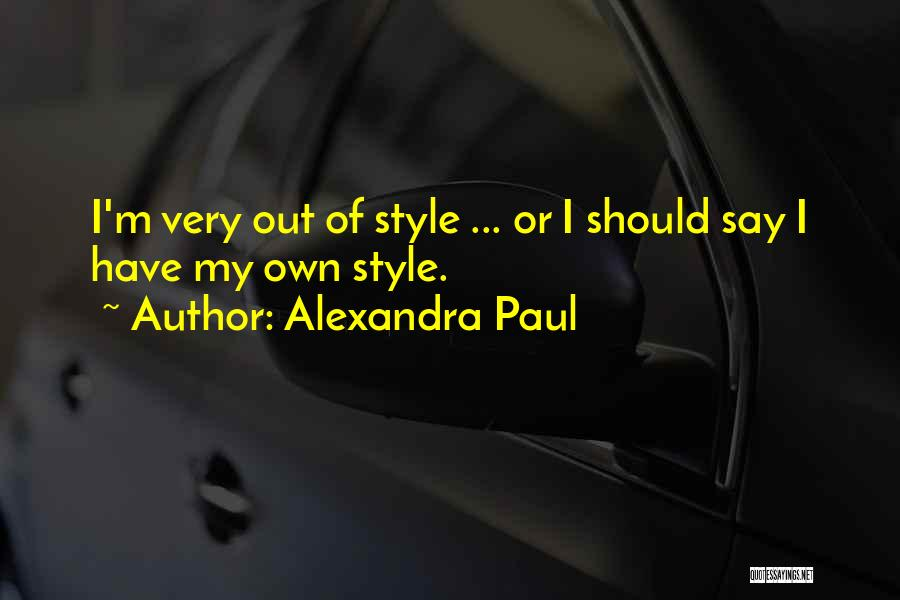 Alexandra Paul Quotes 1053327